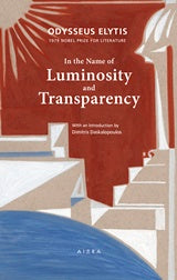 Odysseus Elytis: In the Name of Luminosity and Transparency