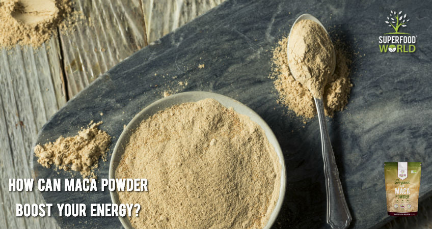 How Can Maca Powder Boost Your Energy?