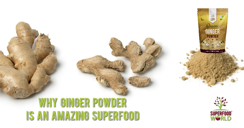 Why Ginger Powder is an Amazing Superfood