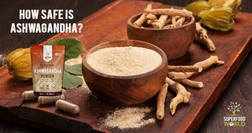 How Safe is Ashwagandha?