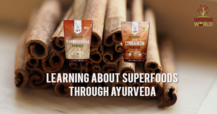 Learning About Superfoods through Ayurveda