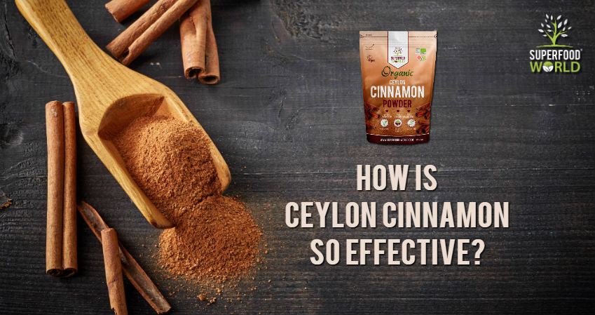 How is Ceylon Cinnamon So Effective?