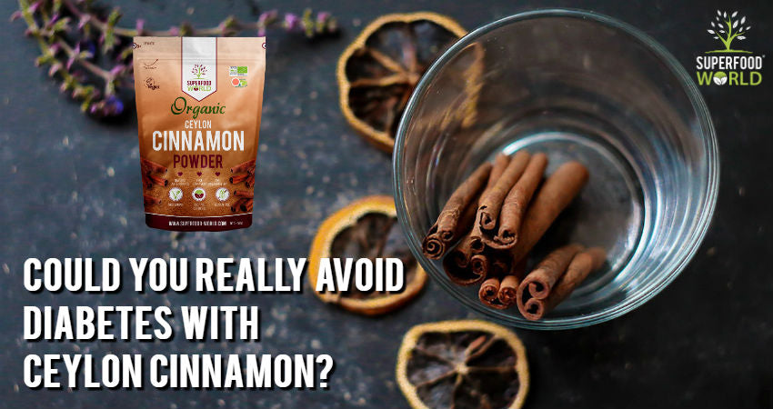 Could you Really Avoid Diabetes with Ceylon Cinnamon?