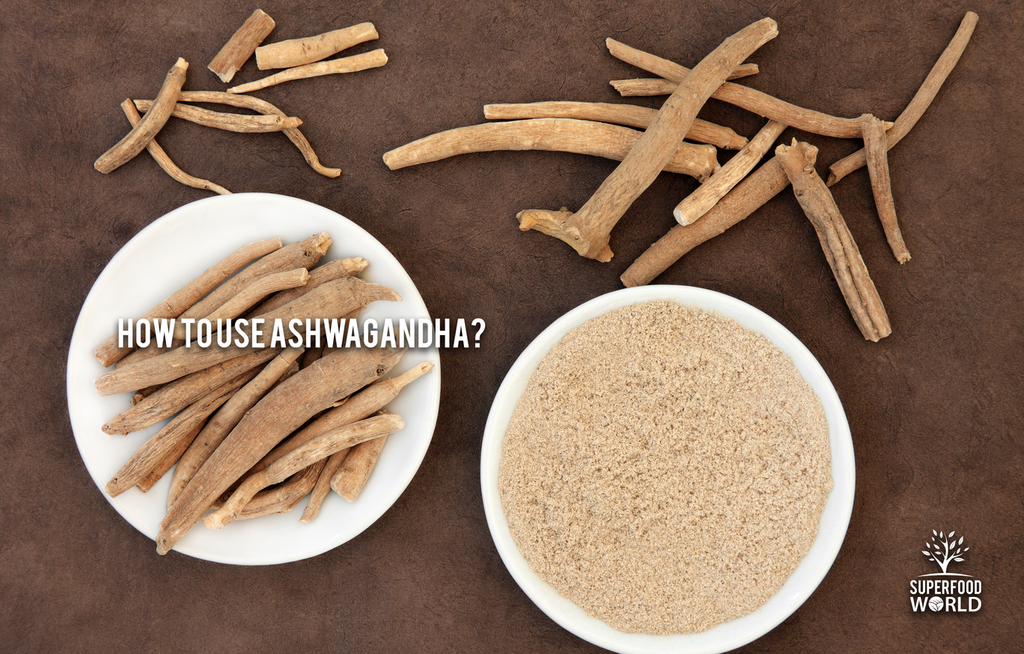 How to Use Ashwagandha