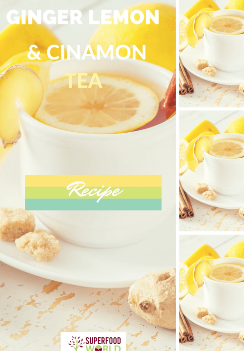 Immune Boosting Ginger, Lemon and Cinnamon Tea Recipe