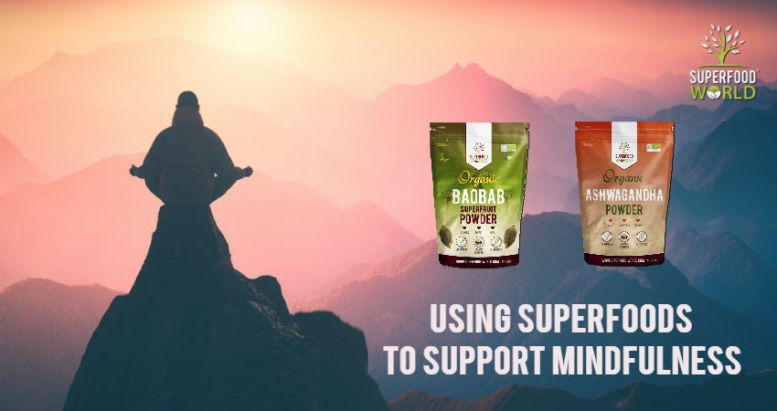 Using Superfoods to Support Mindfulness