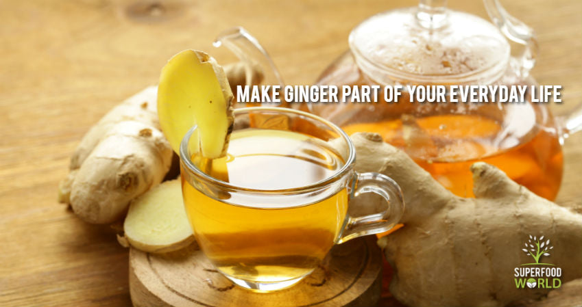Make Ginger Part of Your Everyday Lifestyle