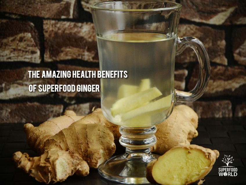 The Amazing Health Benefits of Superfood Ginger