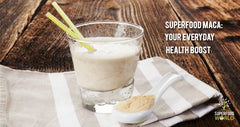Superfood Maca: Your Everyday Health Boost