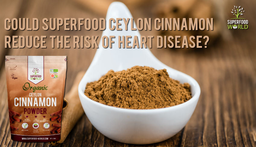 How Superfood Cinnamon May Help Reduce the Risk of Heart Disease