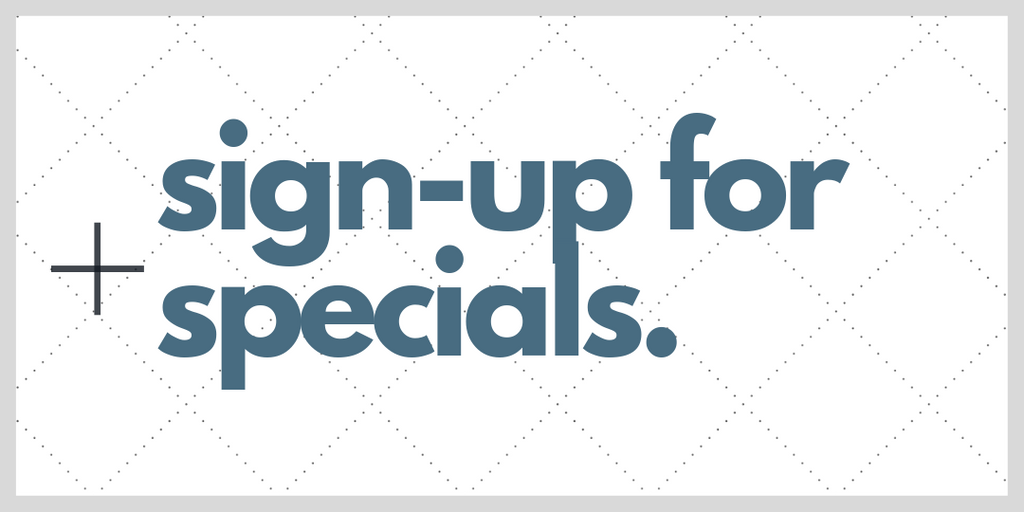 sign up for specials