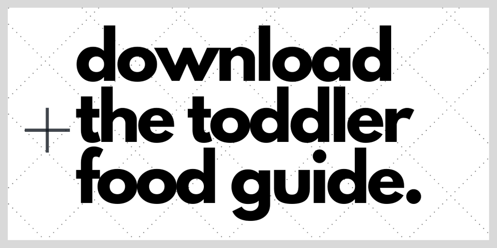 Download the Toddler Food Guide