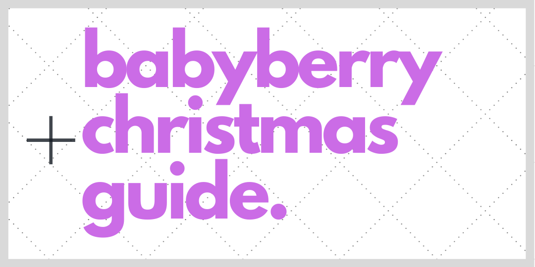 Babyberry Christmas Guide