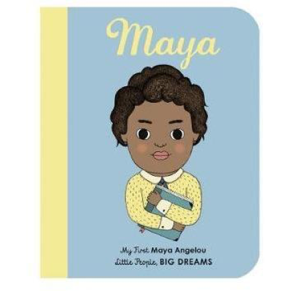 Maya Angelou Little People Big Dreams - Board Book