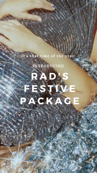RAD FESTIVE PACKAGE