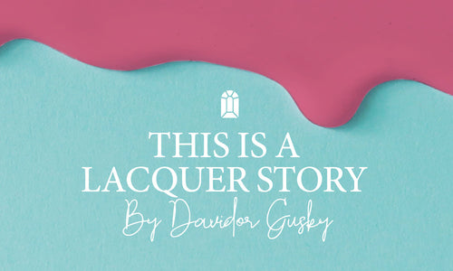 Volume 18: This is a Laquer Story, by Davidor Gusky