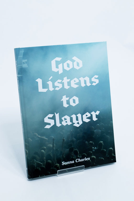 god listens to slayer book
