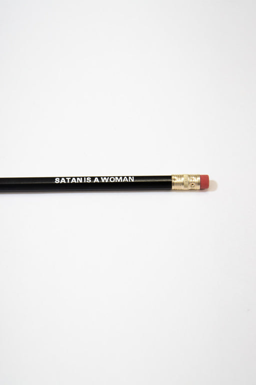 Satan Is A Woman Pencil