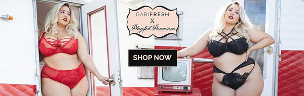 Gabifresh x Playful Promises