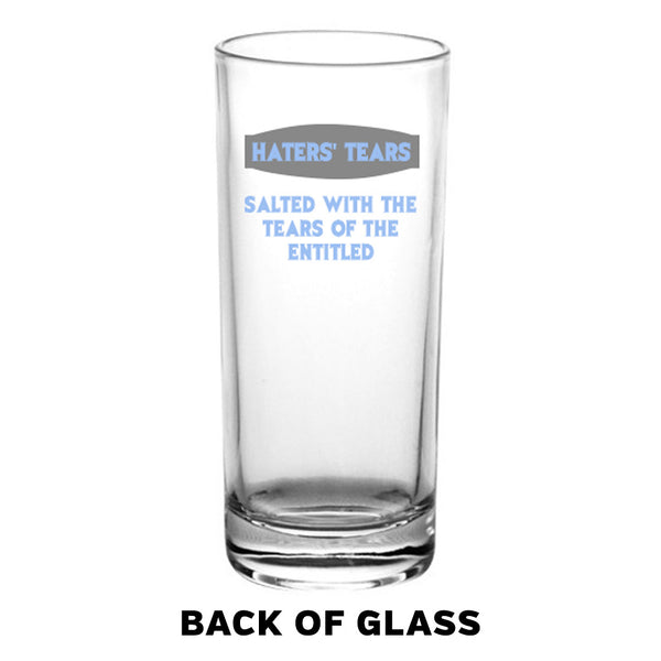 Haters' Tears Tall Highball Glass