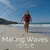 MAKING WAVES: Outdoor Swimming with Ella