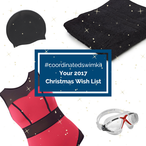 Coordinated Swim Kit: Christmas Wish List 2017