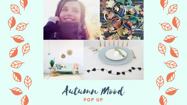Autumn Mood Pop Up Event This Weekend