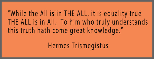 Hermes Trismegistus quote