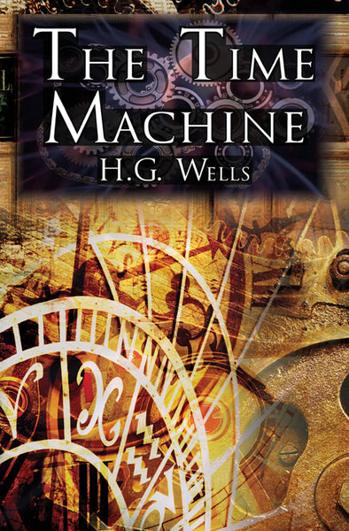H. G. Wells book the Time Machine