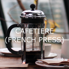 Cafetiere (French Press) Brewing Guide