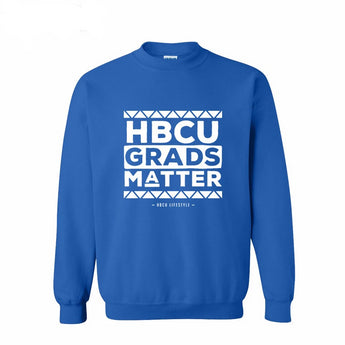 Proud HBCU Grads Matter Sweatshirt - I Am Greek Life