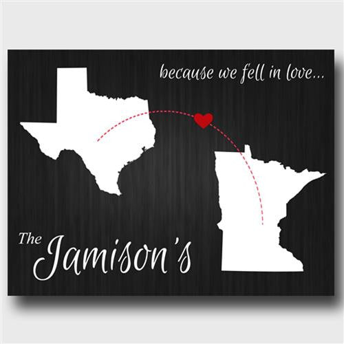 because we fell in love state canvas sign