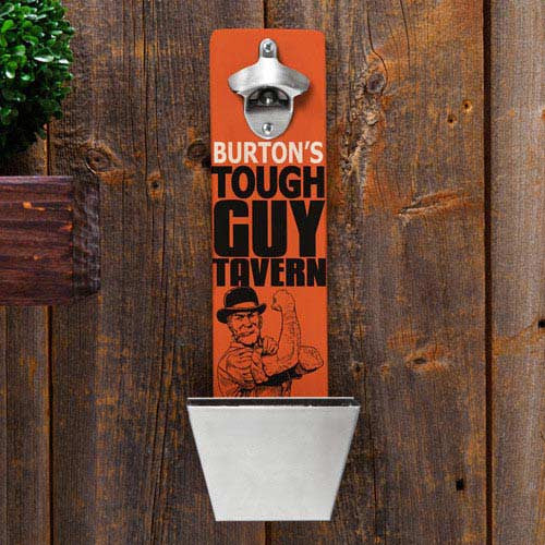personalized wall mounted bottle opener Tough Guy