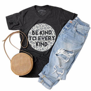Be Kind To Every Kind Tshirt