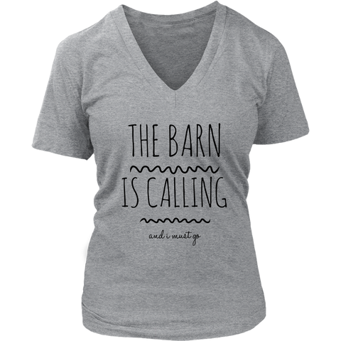 The Barn is Calling - V neck short Sleeve Shirt - Various Colors