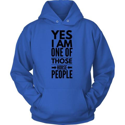 Yes I am one of those horse people - hoodies - various colors
