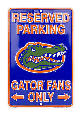 FLORIDA GATORS RESERVED PARKING GATOR FANS ONLY METAL SIGN