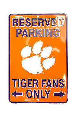 CLEMSON TIGERS RESERVED PARKING TIGER FANS ONLY