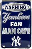 NEW YORK YANKEES WARNING FAN MAN CAVE PARKING SIGN