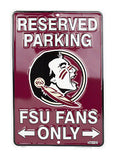 FLORIDA STATE RESERVED PARKING FSU FANS ONLY METAL SIGN
