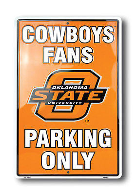 OKLAHOMA STATE COWBOYS FANS PARKING ONLY SIGN LARGE