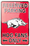 ARKANSAS RAZORBACKS RESERVED PARKING HOGS FANS ONLY METAL SIGN