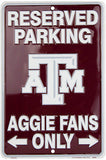 TEXAS A&M RESERVED PARKING SIGN