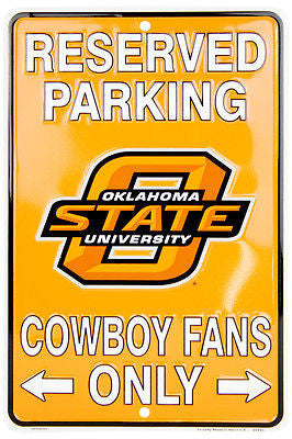 OKLAHOMA STATE COWBOYS RESERVED PARKING ONLY SIGN