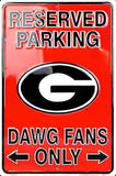 GEORGIA BULLDOGS RESERVED PARKING DAWG FANS ONLY METAL SIGN