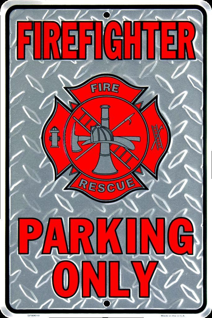 FIRE FIGHTER PARKING ONLY SIGN