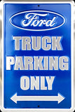 FORD TRUCK PARKING ONLY METAL EMBOSSED SIGN