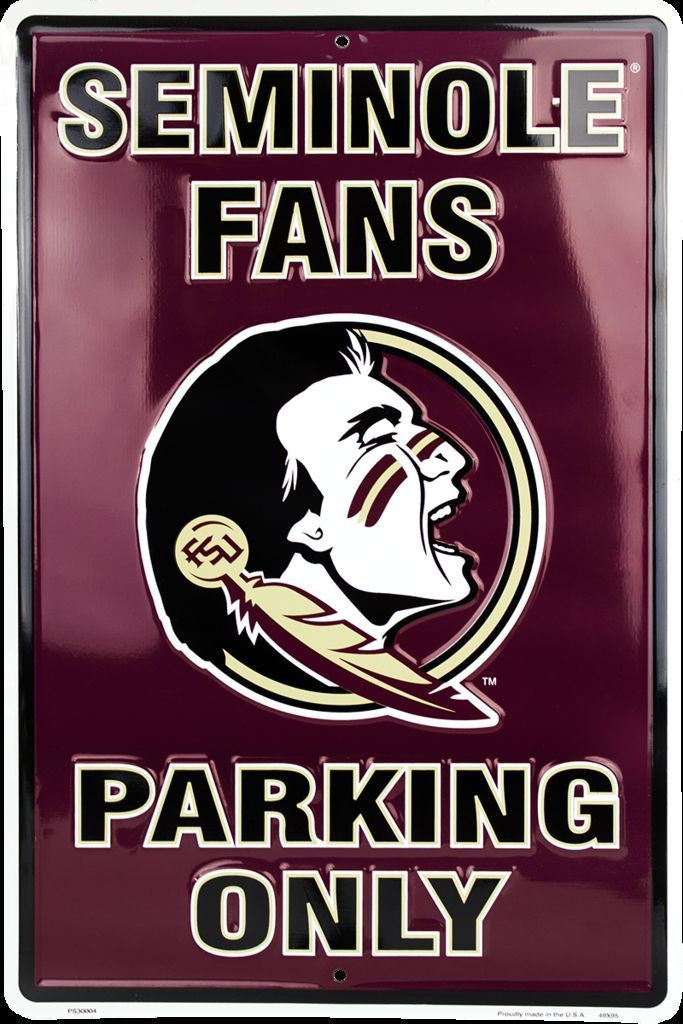 FLORIDA STATE SEMINOLE FANS PARKING ONLY LARGE METAL SIGN