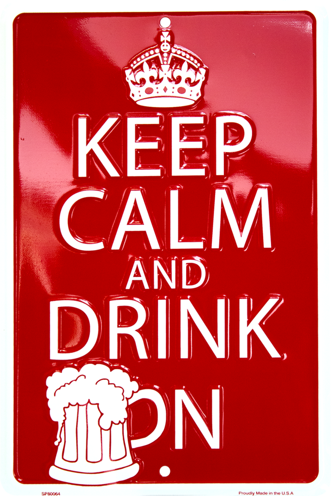 "KEEP CALM AND DRINK ON 8 x 12"" METAL EMBOSSED SIGN & BEER MAN CAVE GAME ROOM"