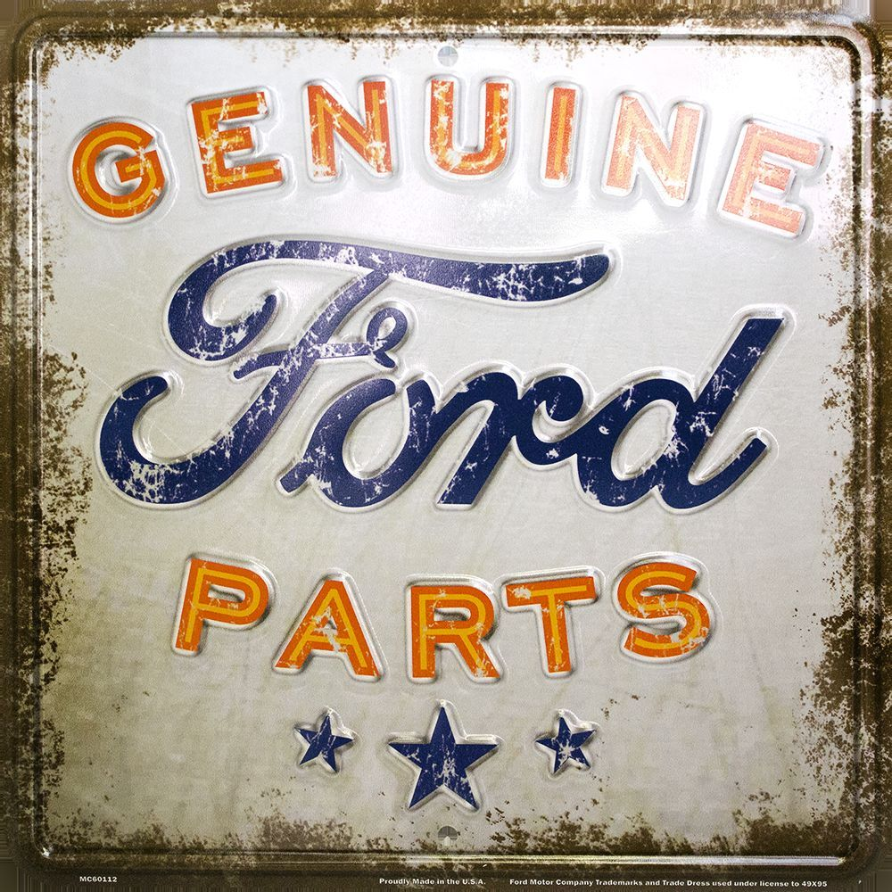 GENUINE FORD PARTS METAL EMBOSSED SIGN RETRO